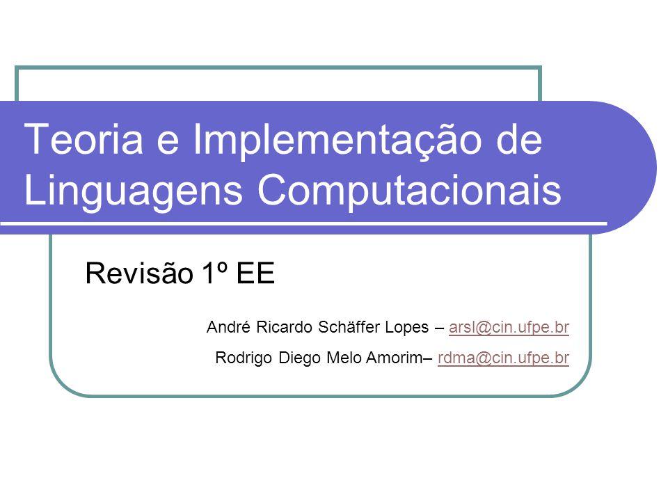 Teoria e Implementação de Linguagens Computacionais