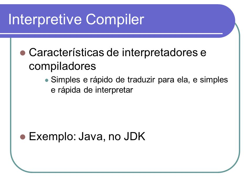 Interpretive Compiler