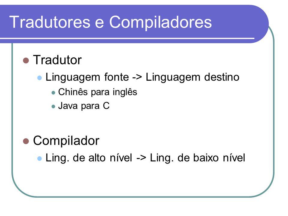 Tradutores e Compiladores