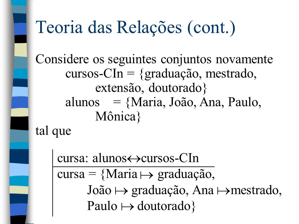 Teoria das Relações (cont.)