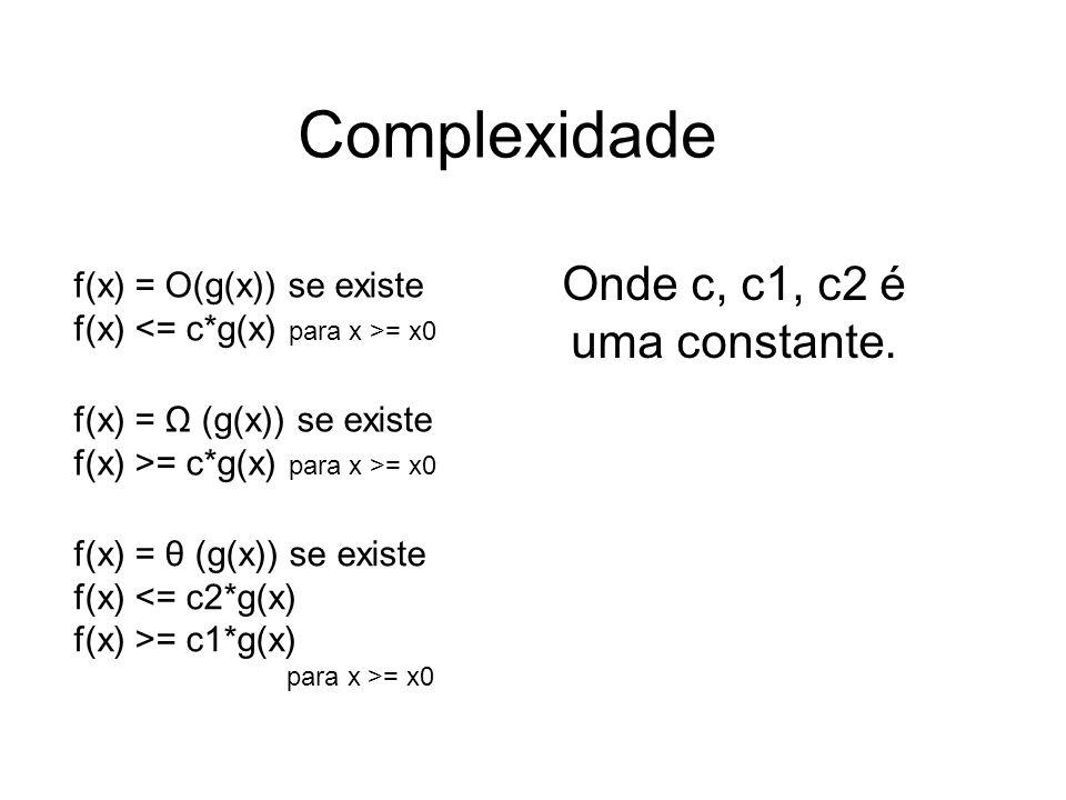 Onde c, c1, c2 é uma constante.