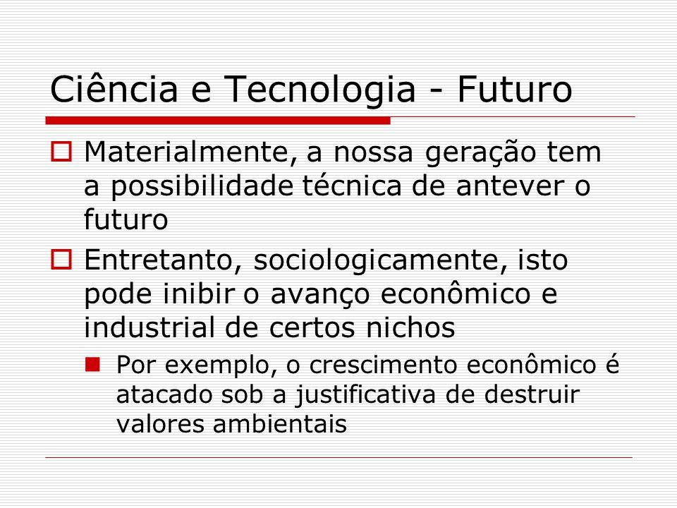 Ciência e Tecnologia - Futuro
