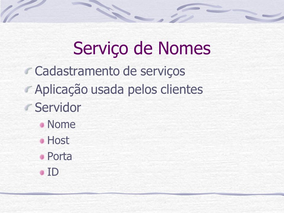 Serviço de Nomes Cadastramento de serviços