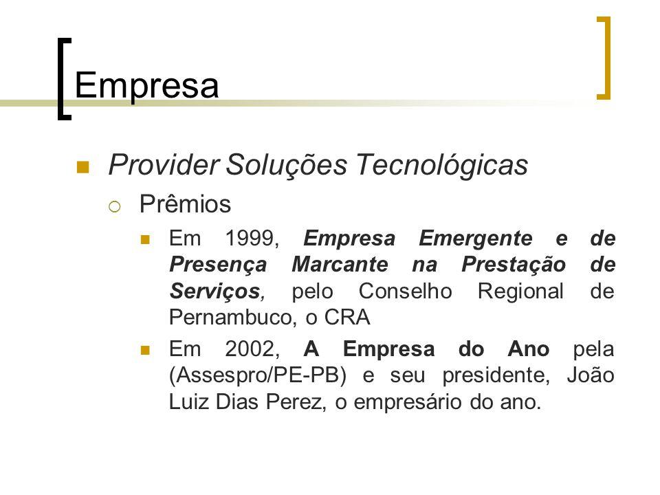 Empresa Provider Soluções Tecnológicas Prêmios
