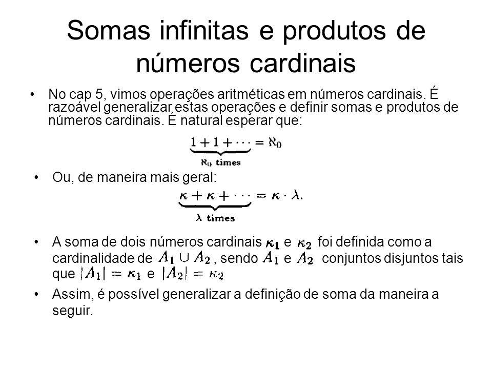 Somas infinitas e produtos de números cardinais
