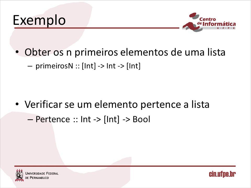 Exemplo Obter os n primeiros elementos de uma lista