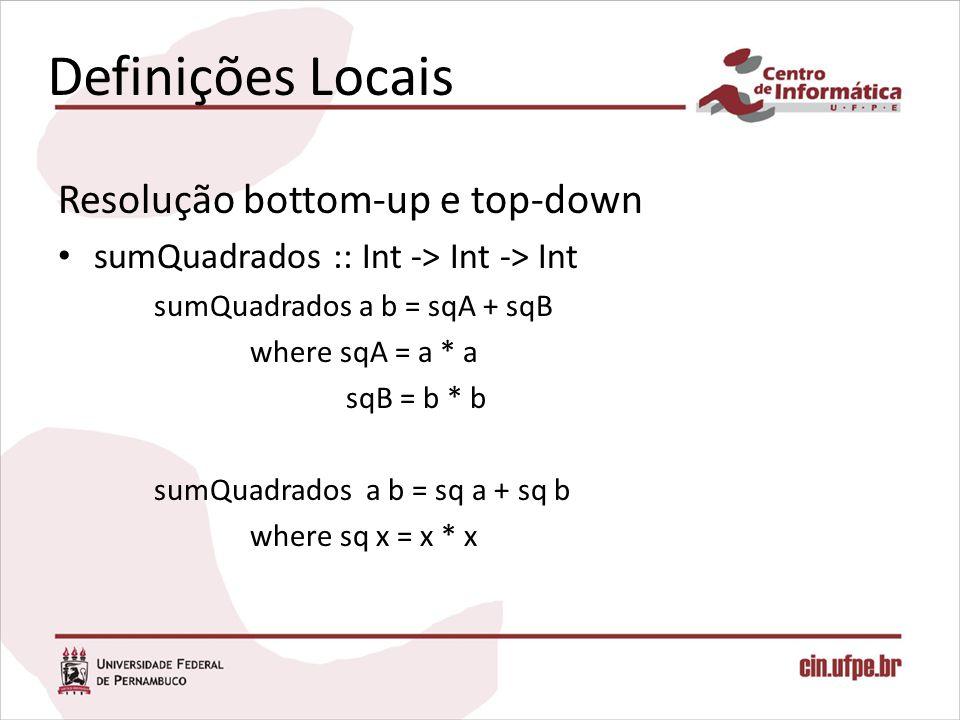 Definições Locais Resolução bottom-up e top-down