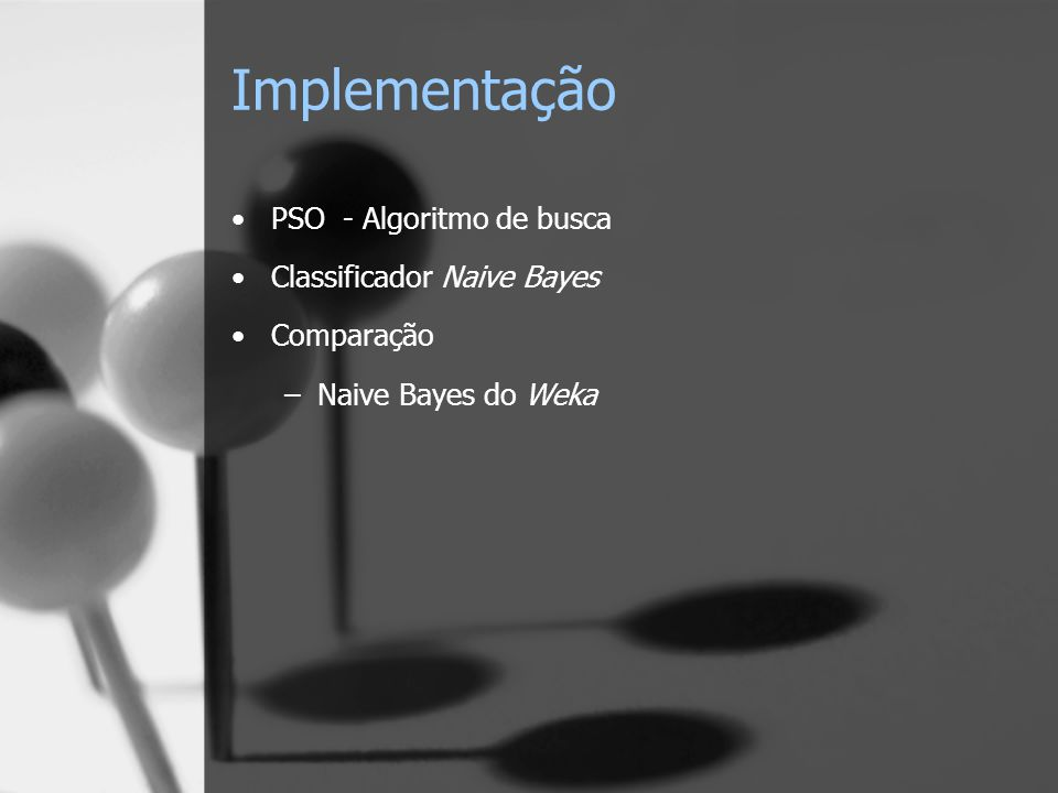 Implementação PSO - Algoritmo de busca Classificador Naive Bayes