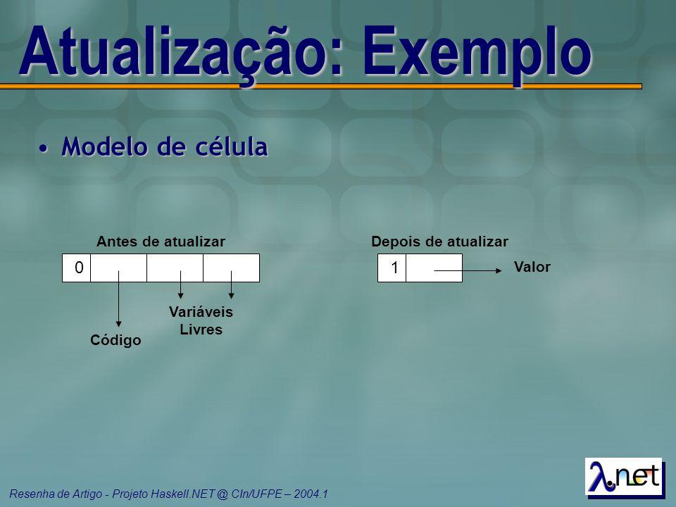 Atualização: Exemplo Modelo de célula 1 Código Variáveis Livres