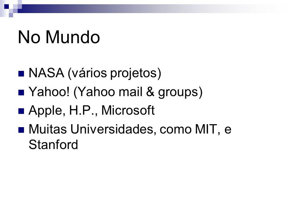No Mundo NASA (vários projetos) Yahoo! (Yahoo mail & groups)