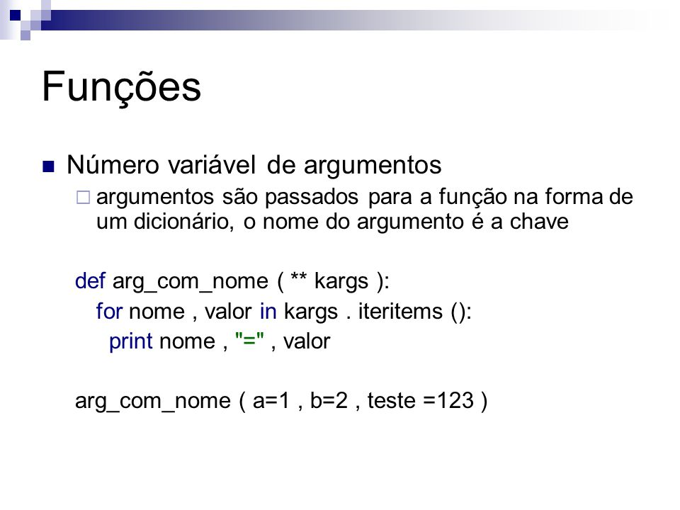 Funções Número variável de argumentos
