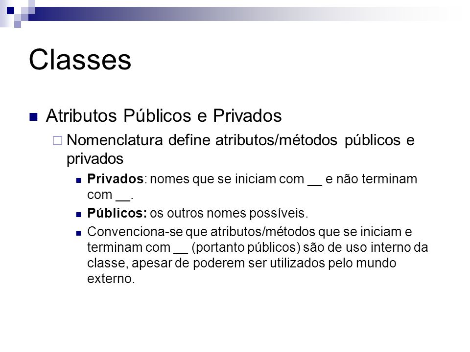 Classes Atributos Públicos e Privados