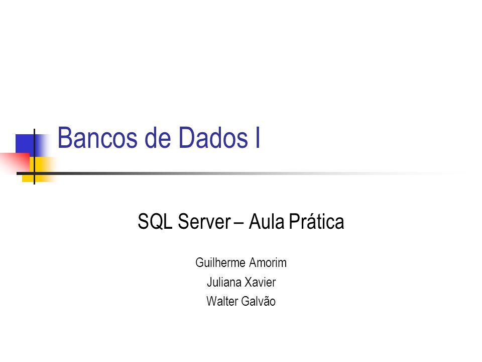 SQL Server – Aula Prática