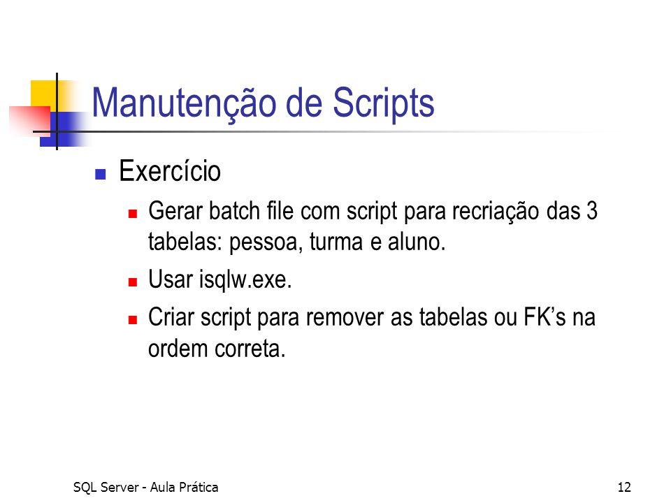 Manutenção de Scripts Exercício