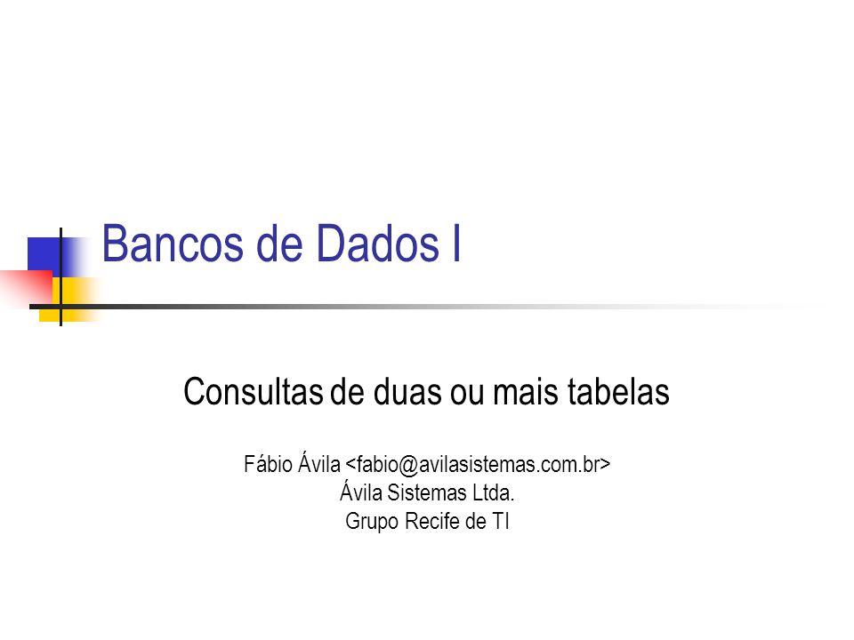Consultas de duas ou mais tabelas