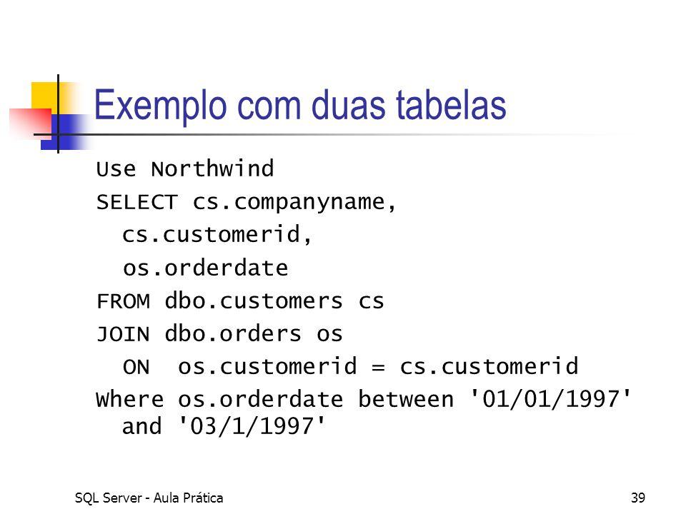 Exemplo com duas tabelas