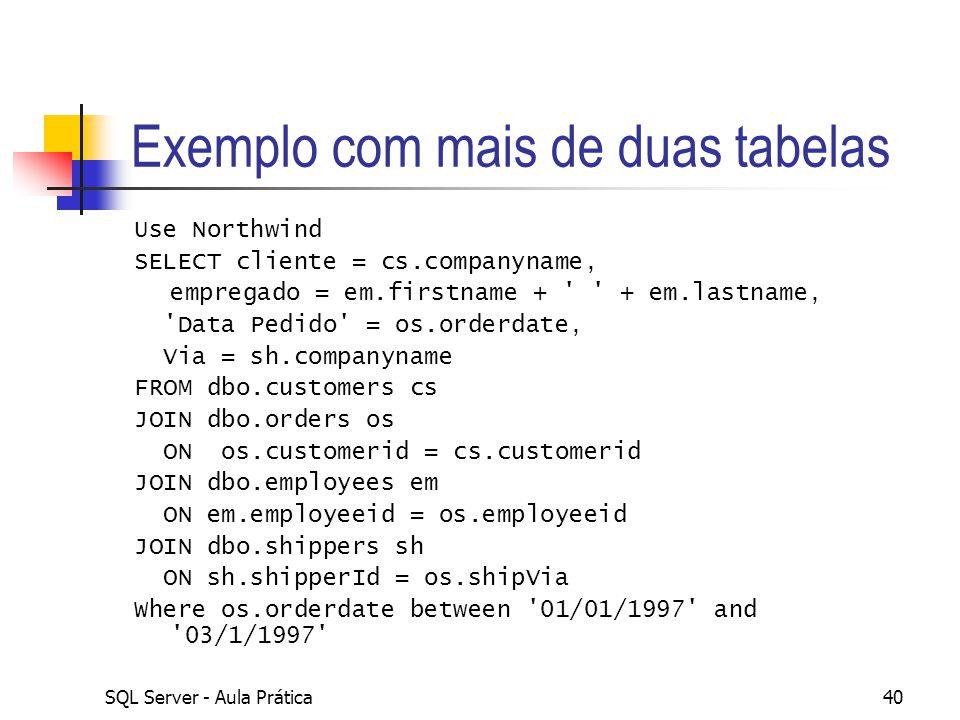 Exemplo com mais de duas tabelas