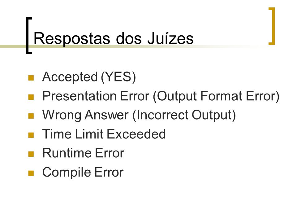 Respostas dos Juízes Accepted (YES)