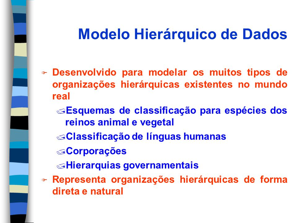 Modelo Hierárquico de Dados