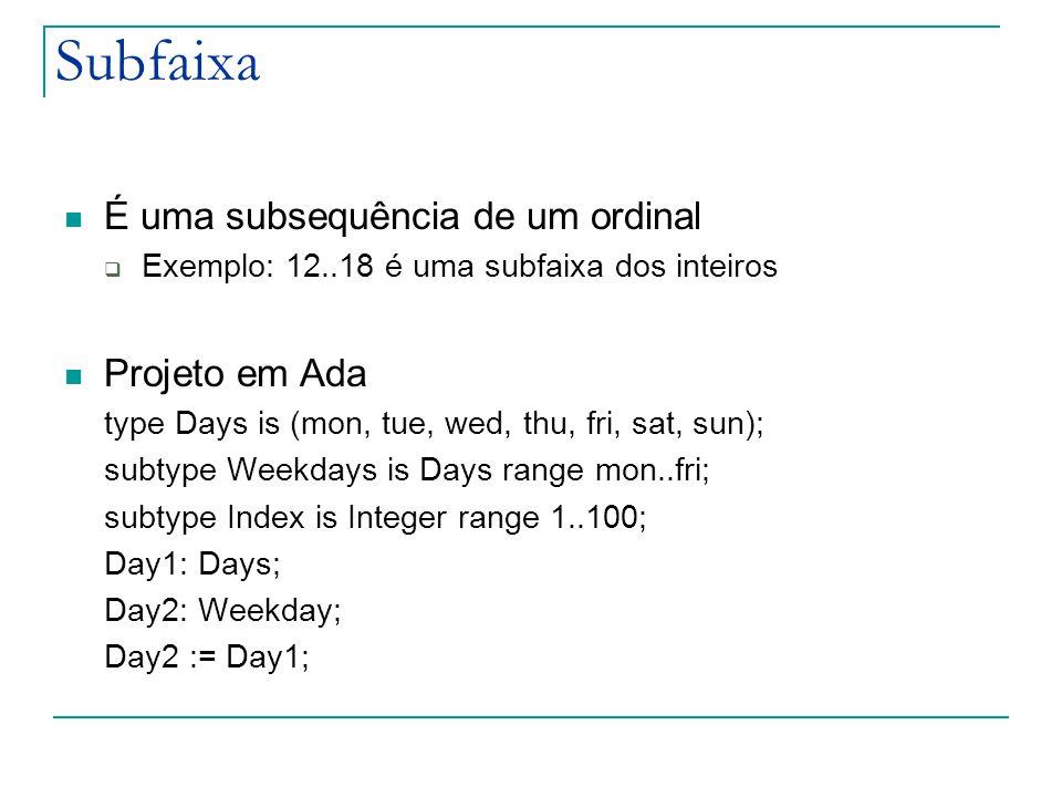 Subfaixa É uma subsequência de um ordinal Projeto em Ada