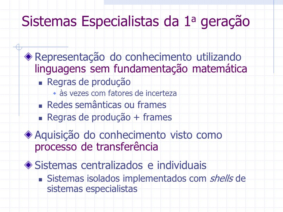 Sistemas Especialistas da 1a geração
