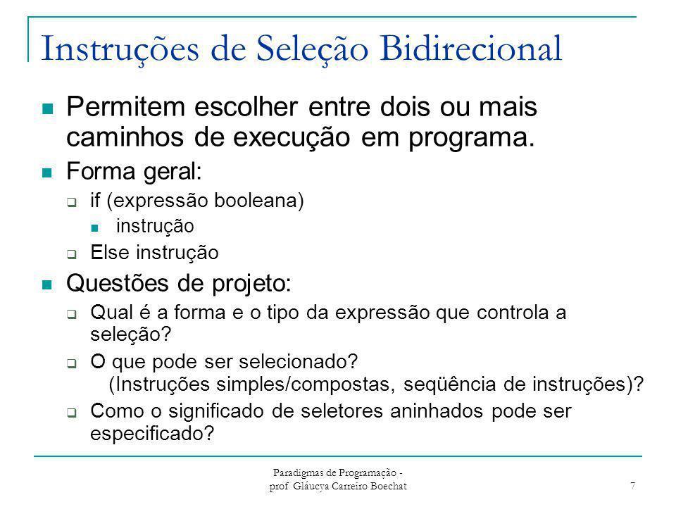 Instruções de Seleção Bidirecional