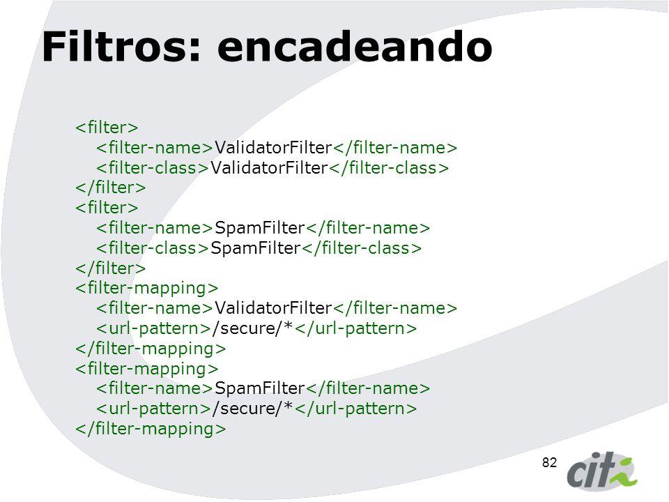 Filtros: encadeando <filter>