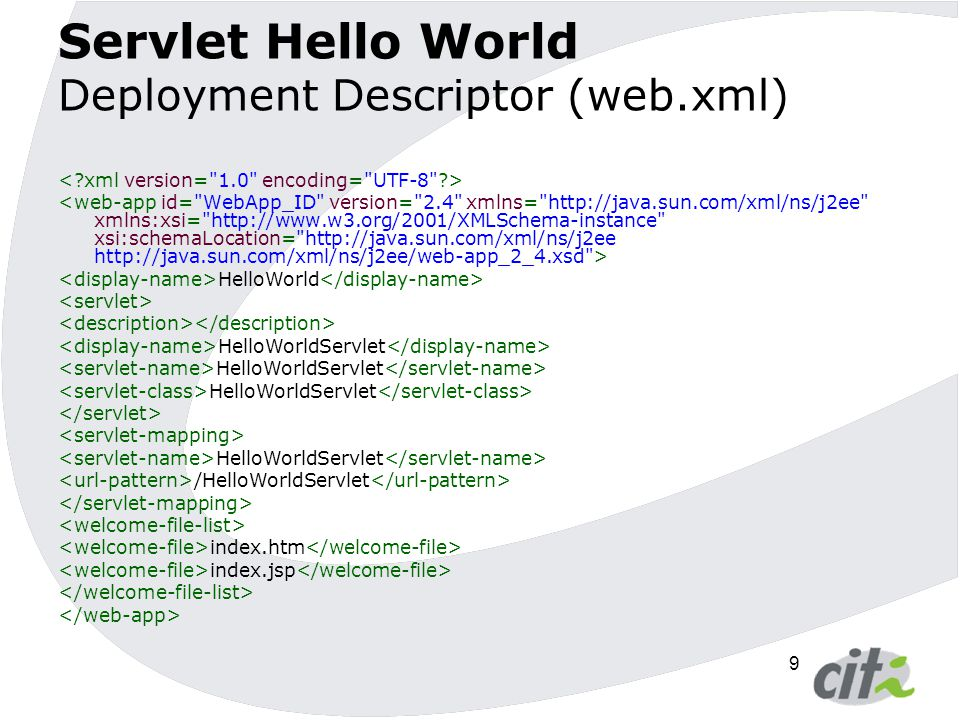 Servlet Hello World Deployment Descriptor (web.xml)