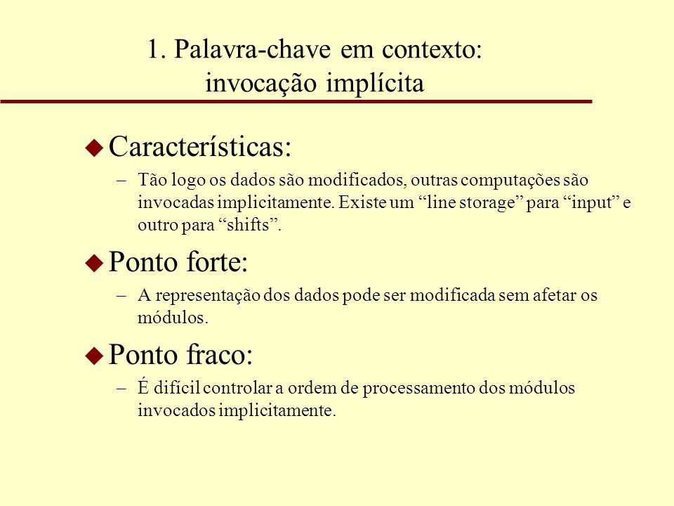 1. Palavra-chave em contexto: invocação implícita