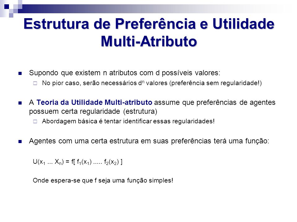 Estrutura de Preferência e Utilidade Multi-Atributo