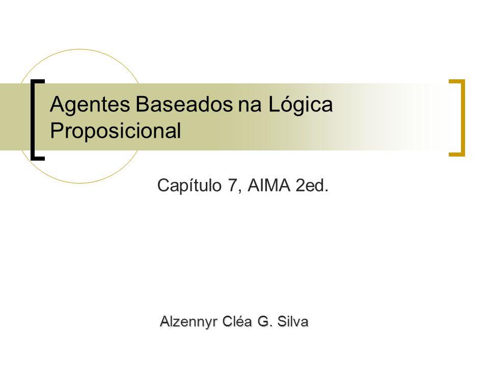 Agentes Baseados na Lógica Proposicional