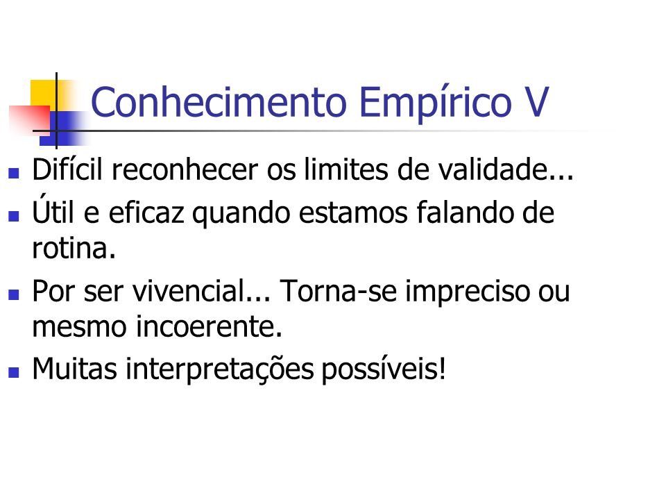 Conhecimento Empírico V