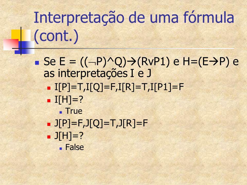 Interpretação de uma fórmula (cont.)