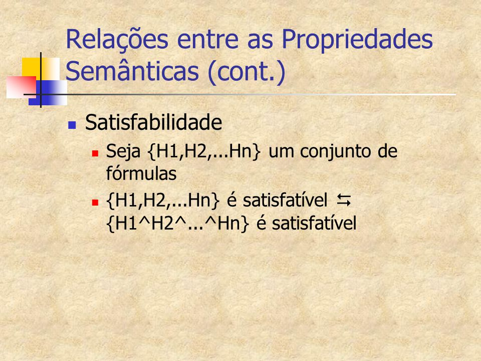 Relações entre as Propriedades Semânticas (cont.)