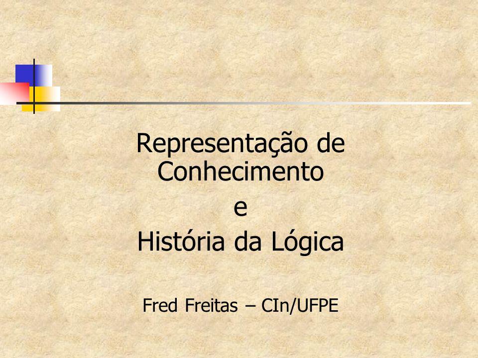 Representação de Conhecimento e História da Lógica