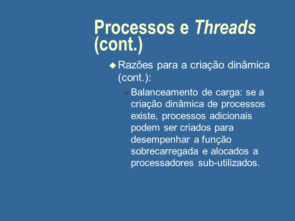 Processos e Threads (cont.)