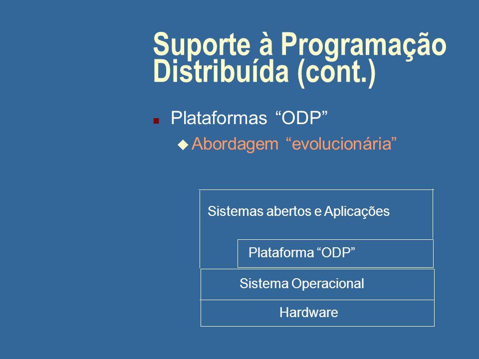 Suporte à Programação Distribuída (cont.)