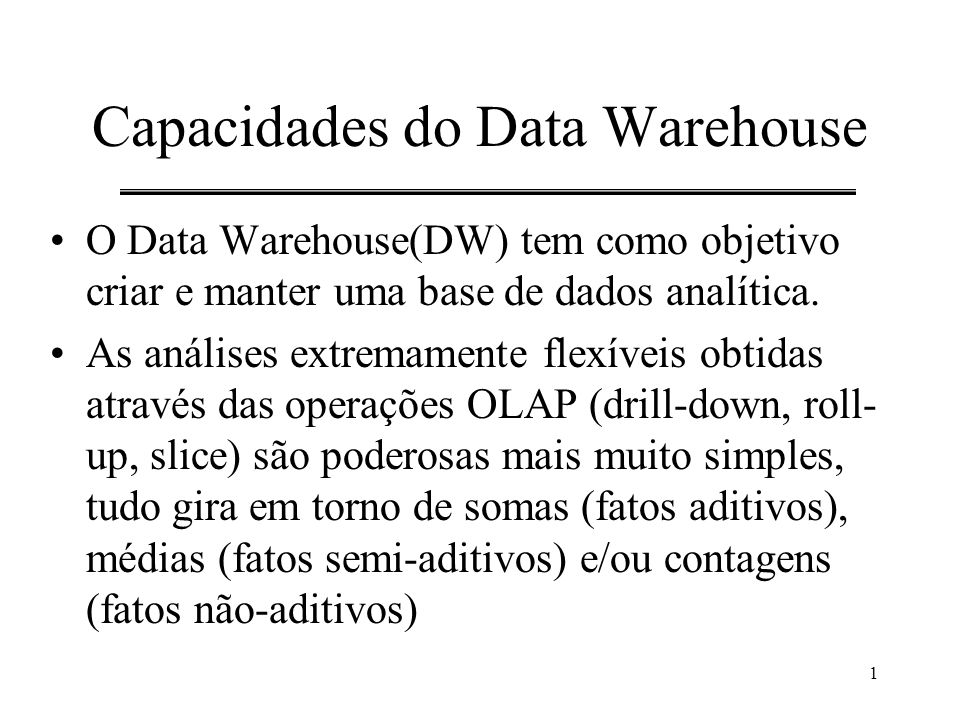 Capacidades do Data Warehouse