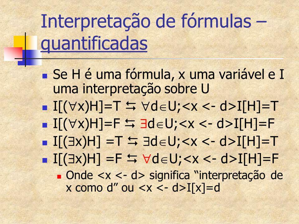 Interpretação de fórmulas –quantificadas
