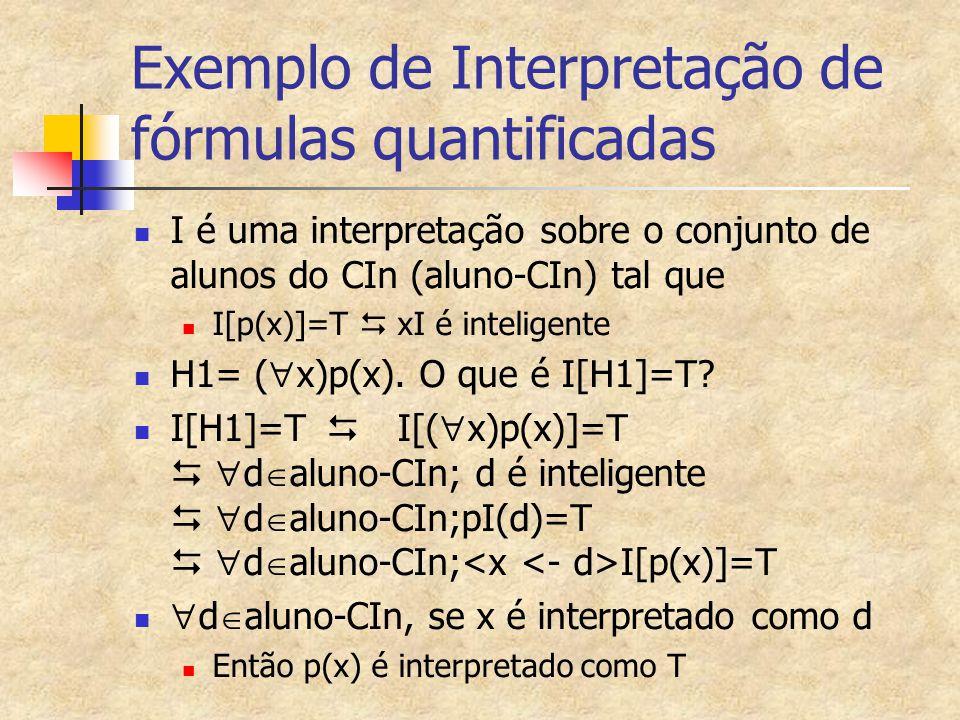 Exemplo de Interpretação de fórmulas quantificadas