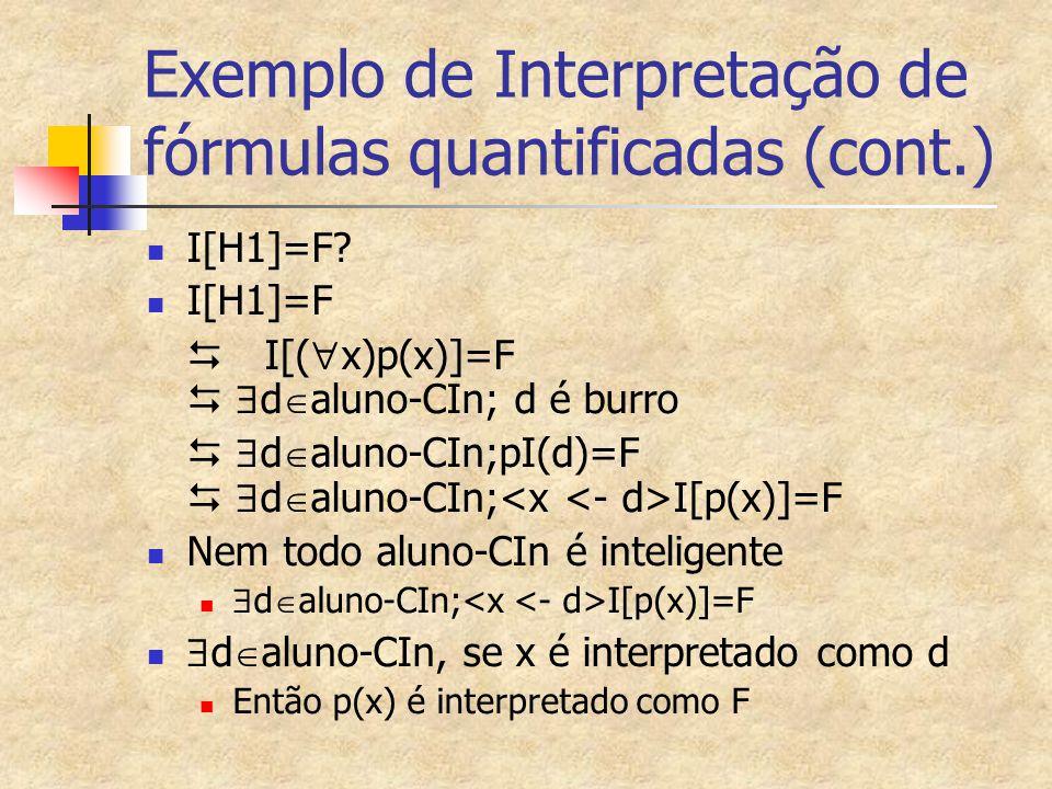 Exemplo de Interpretação de fórmulas quantificadas (cont.)