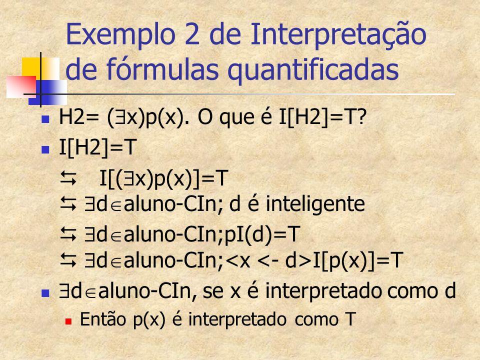 Exemplo 2 de Interpretação de fórmulas quantificadas