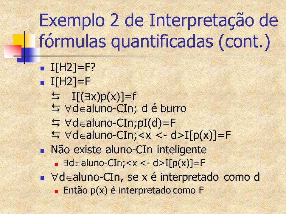 Exemplo 2 de Interpretação de fórmulas quantificadas (cont.)