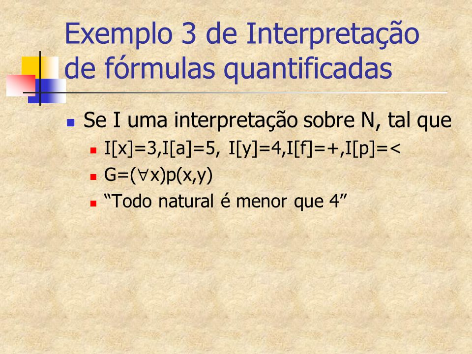 Exemplo 3 de Interpretação de fórmulas quantificadas