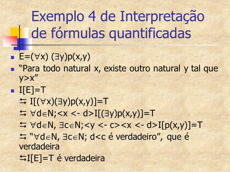 Exemplo 4 de Interpretação de fórmulas quantificadas