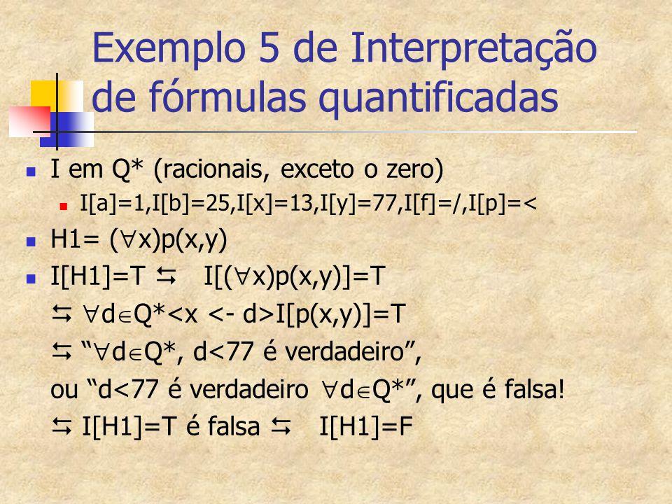 Exemplo 5 de Interpretação de fórmulas quantificadas