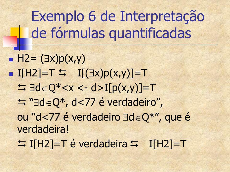 Exemplo 6 de Interpretação de fórmulas quantificadas