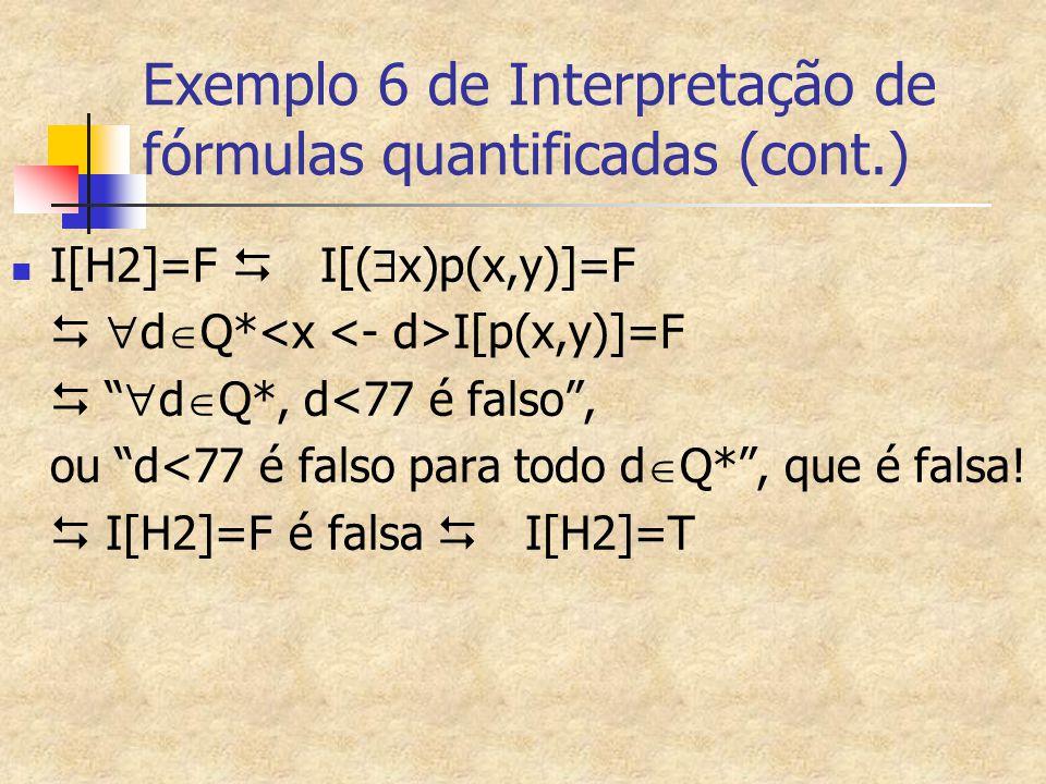 Exemplo 6 de Interpretação de fórmulas quantificadas (cont.)