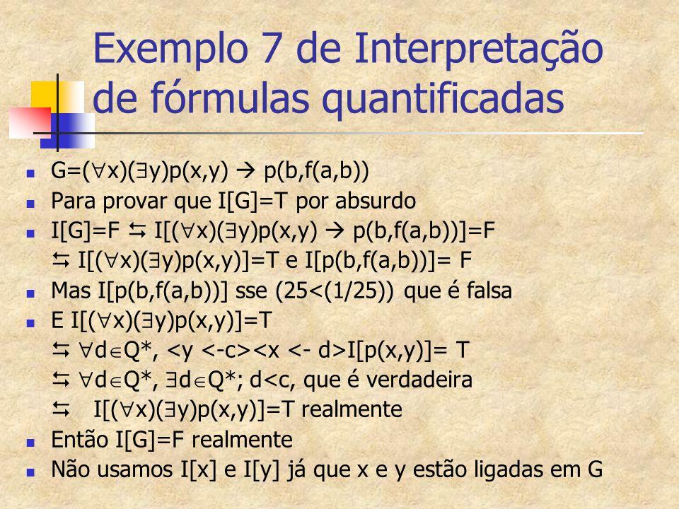Exemplo 7 de Interpretação de fórmulas quantificadas