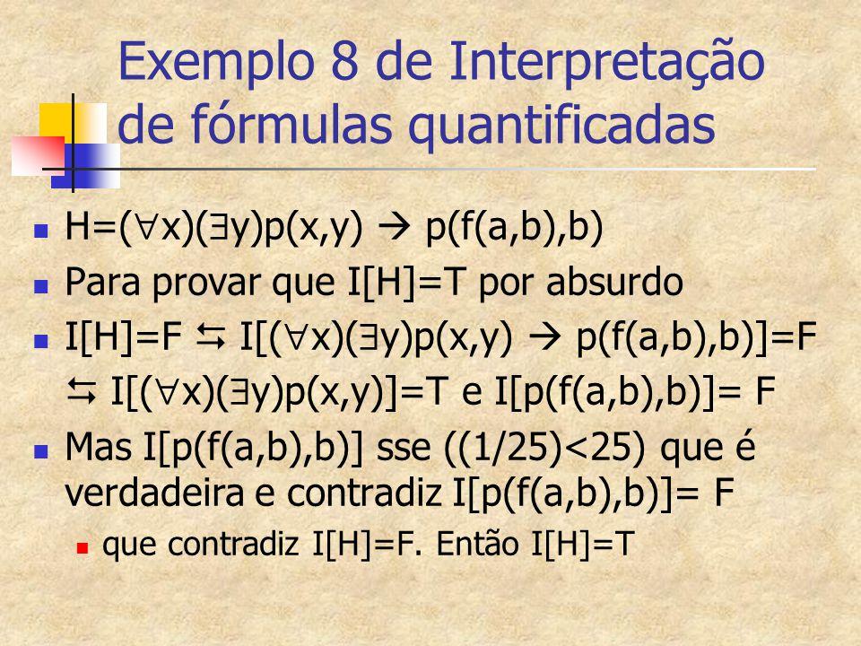 Exemplo 8 de Interpretação de fórmulas quantificadas